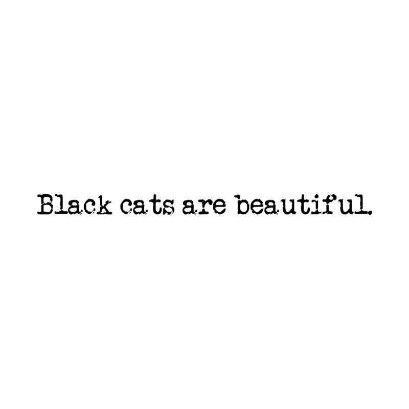 Black cats are beautiful (black text) Men's T-Shirt by pikeart's Artist Shop