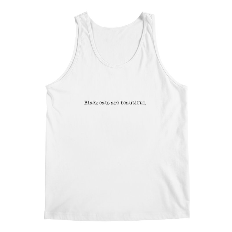 Black cats are beautiful (black text) Men's Regular Tank by pikeart's Artist Shop