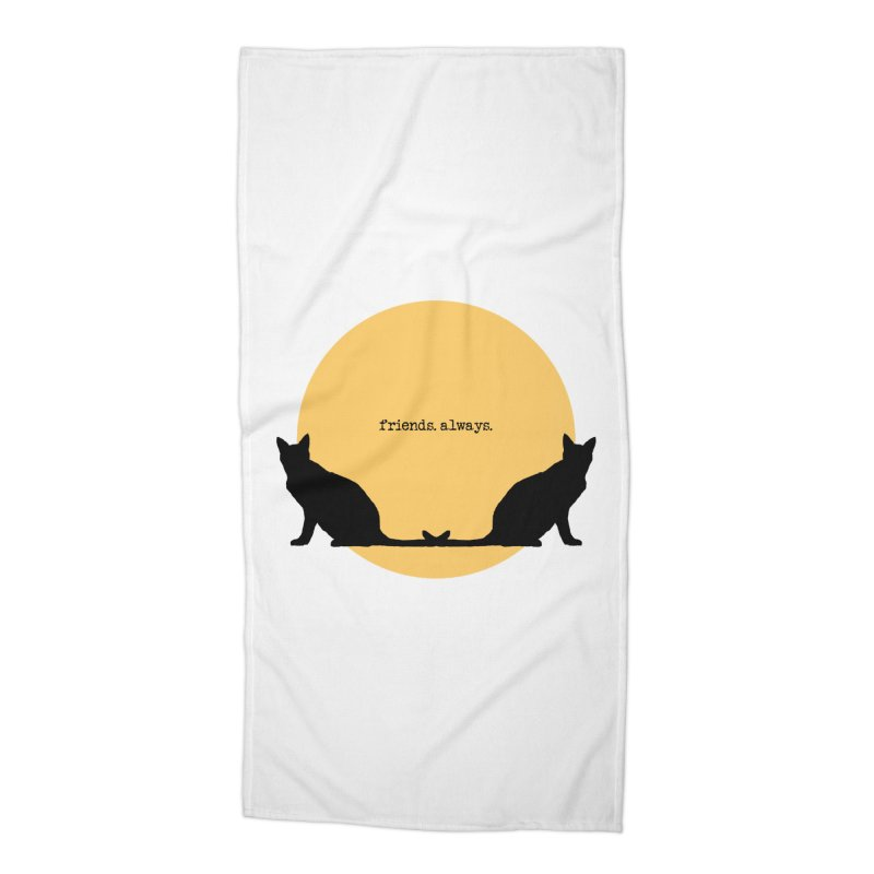 We are - friends. always. Accessories Beach Towel by pikeart's Artist Shop