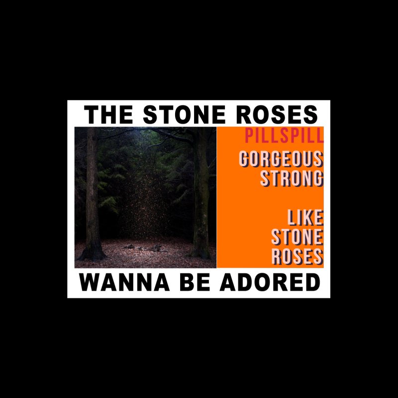 The Stone Roses by PILLS PILL