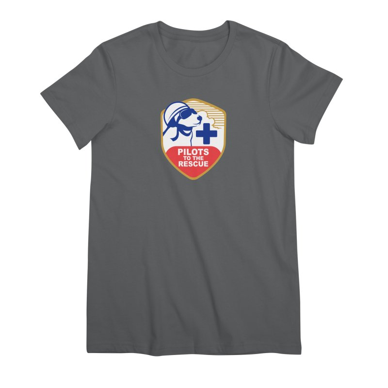 Pilots to the Rescue Women's Premium T-Shirt by PilotsToTheRescue's Artist Shop