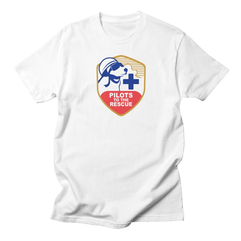 Pilots to the Rescue Women's Regular Unisex T-Shirt by PilotsToTheRescue's Artist Shop