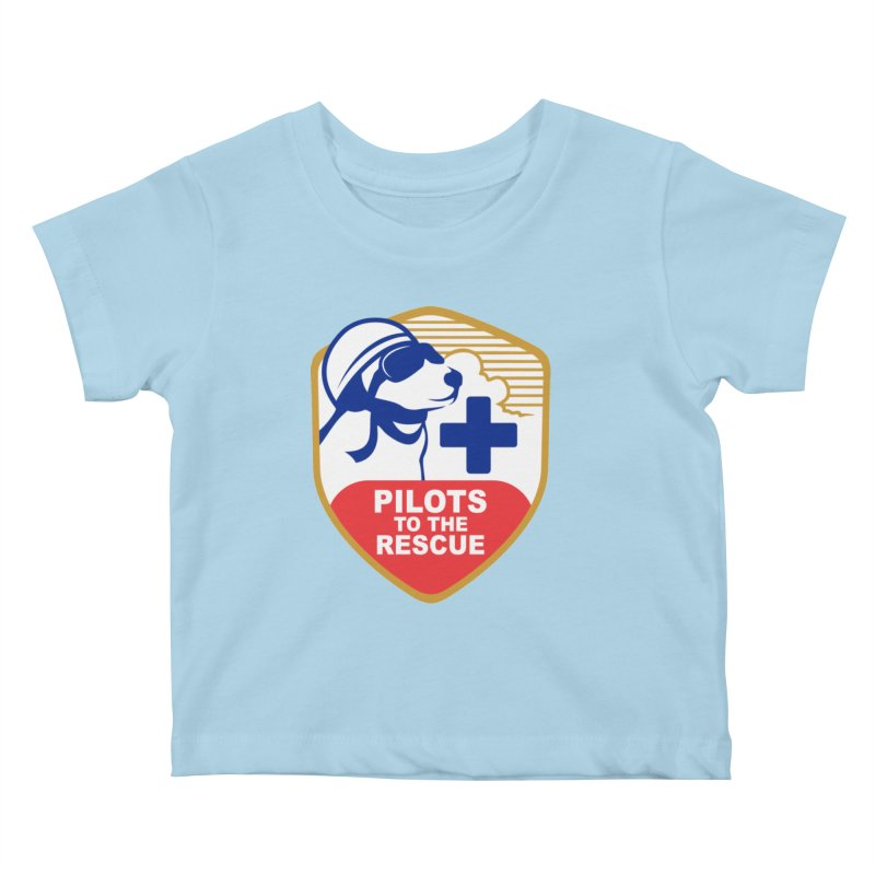 Pilots to the Rescue Kids Baby T-Shirt by PilotsToTheRescue's Artist Shop