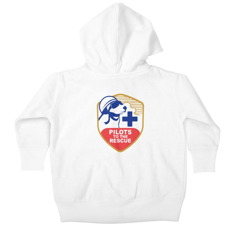 Pilots to the Rescue Kids Baby Zip-Up Hoody by PilotsToTheRescue's Artist Shop