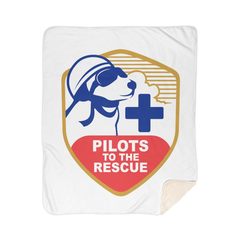 Pilots to the Rescue Home Sherpa Blanket Blanket by PilotsToTheRescue's Artist Shop