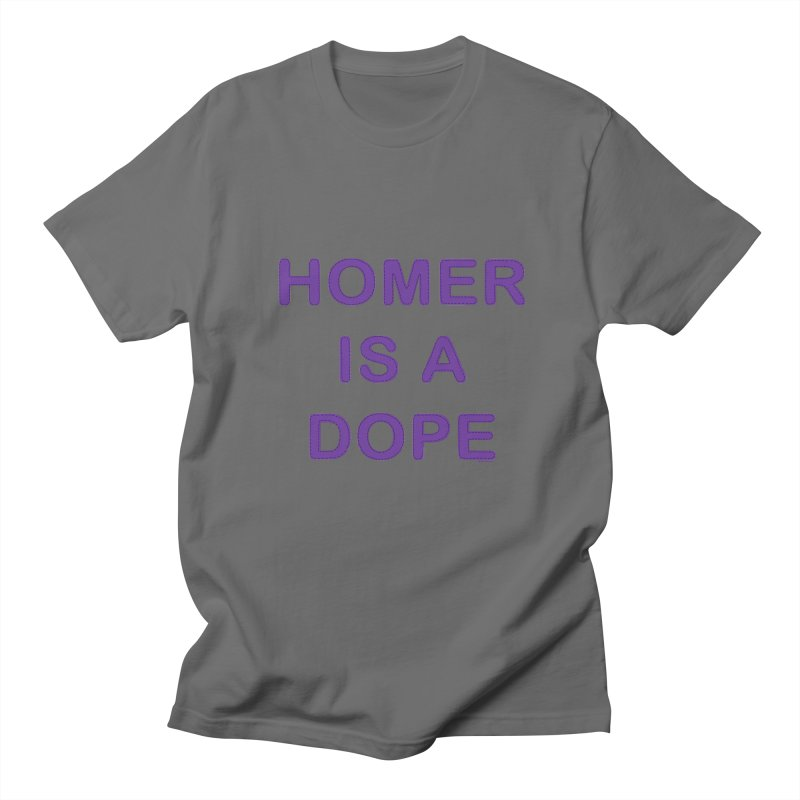 Homer is a Dope Men's T-shirt by Pinata Riot