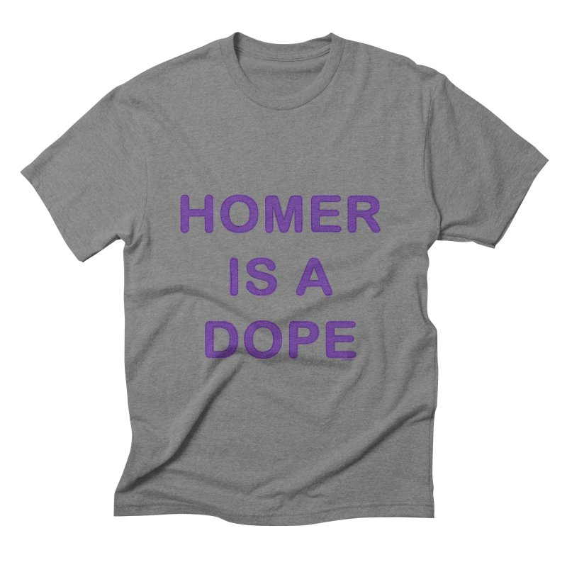 Homer is a Dope Men's Triblend T-shirt by Pinata Riot