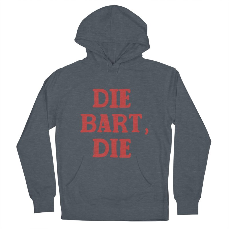 Thee Bart Thee Women's French Terry Pullover Hoody by Pinata Riot