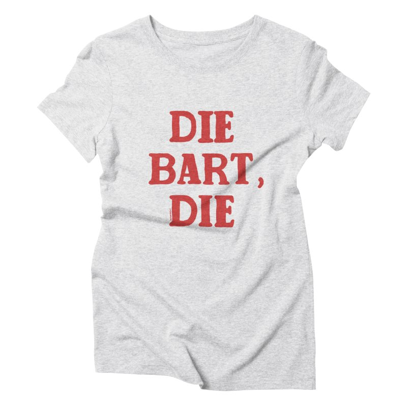 Thee Bart Thee Women's Triblend T-shirt by Pinata Riot
