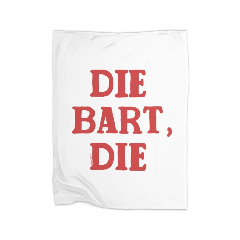 Thee Bart Thee Home Blanket by Pinata Riot