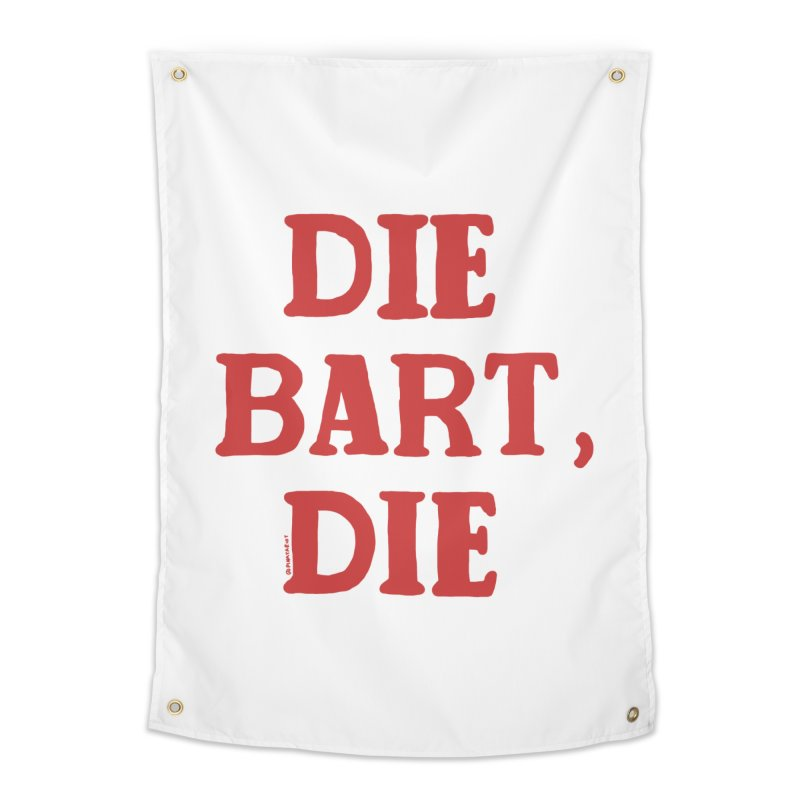 Thee Bart Thee Home Tapestry by Pinata Riot