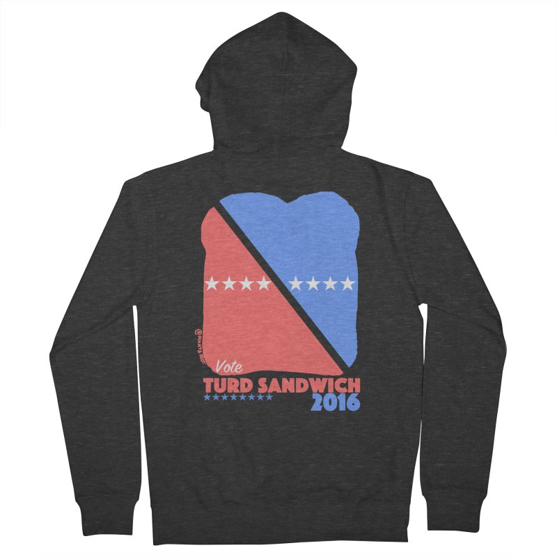 Vote Turd Sandwich 2016 Men's French Terry Zip-Up Hoody by Pinata Riot