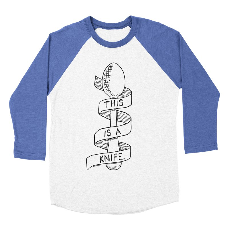 This is a Knife // Black and White Women's Baseball Triblend Longsleeve T-Shirt by Pinata Riot