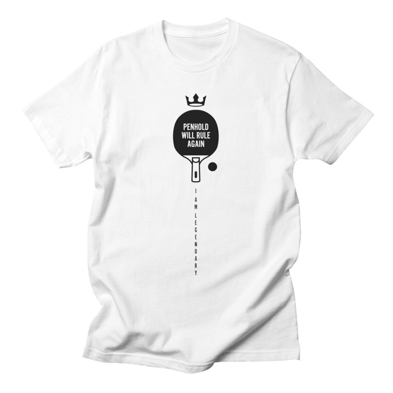Penhold - I am Legendary Men's T-Shirt by PingSunday's Table Tennis Merchandise.