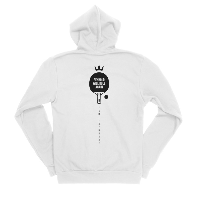 Penhold - I am Legendary Men's Sponge Fleece Zip-Up Hoody by PingSunday's Table Tennis Merchandise.