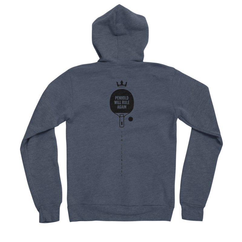 Penhold - I am Legendary Women's Sponge Fleece Zip-Up Hoody by PingSunday's Table Tennis Merchandise.