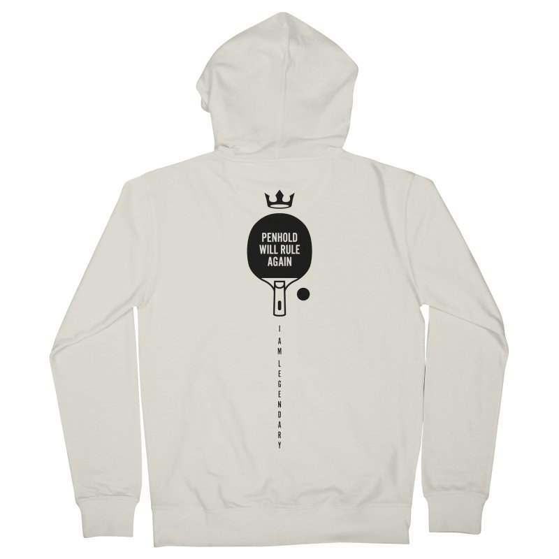 Penhold - I am Legendary Women's French Terry Zip-Up Hoody by PingSunday's Table Tennis Merchandise.