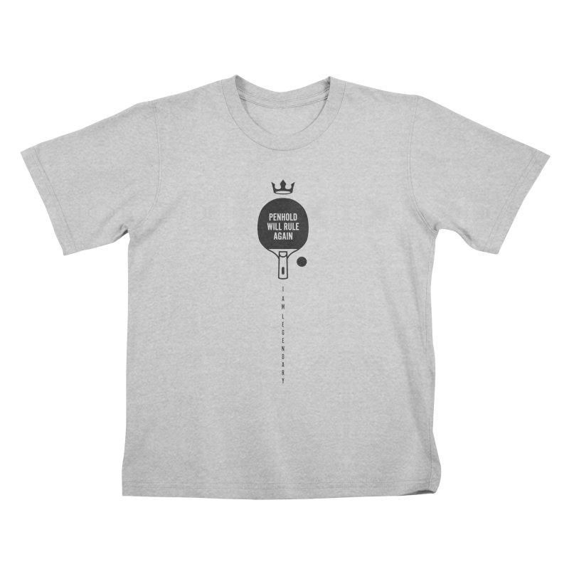 Penhold - I am Legendary Kids T-Shirt by PingSunday's Table Tennis Merchandise.