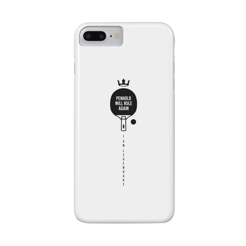 Penhold - I am Legendary Accessories Phone Case by PingSunday's Table Tennis Merchandise.