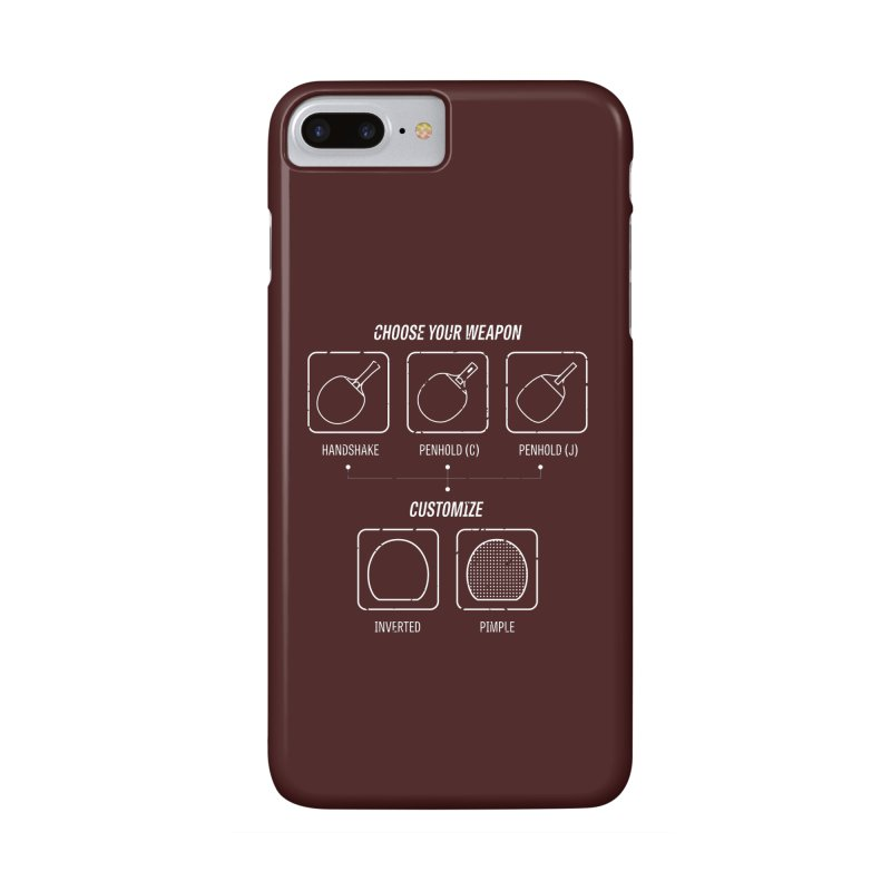 Choose Your Weapon Accessories Phone Case by PingSunday's Table Tennis Merchandise.