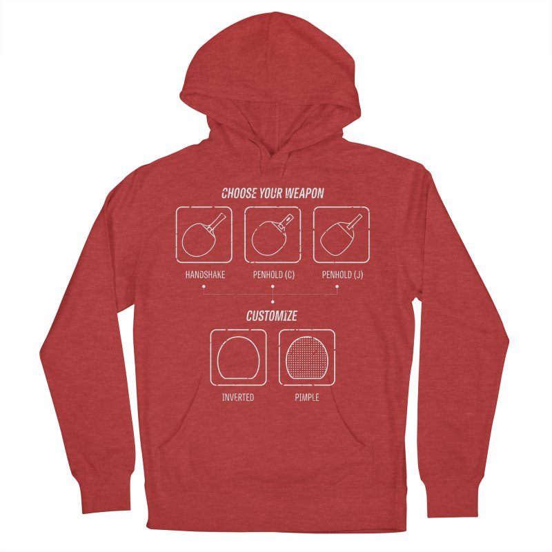 Choose Your Weapon Women's French Terry Pullover Hoody by PingSunday's Table Tennis Merchandise.