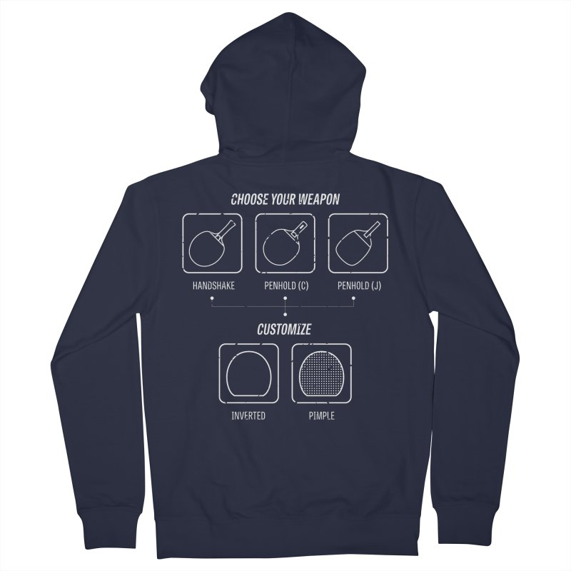 Choose Your Weapon Men's French Terry Zip-Up Hoody by PingSunday's Table Tennis Merchandise.