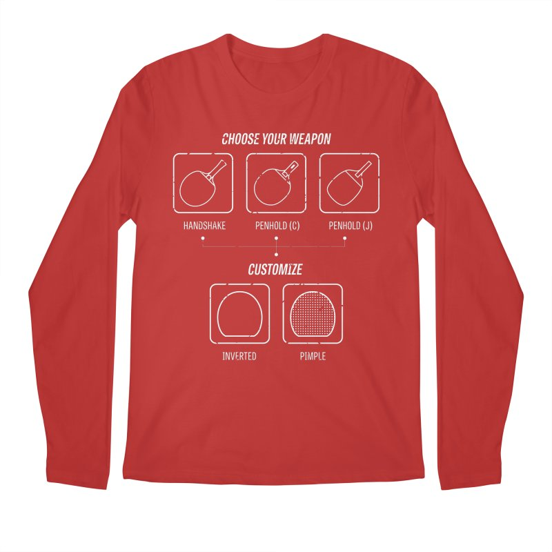 Choose Your Weapon Men's Regular Longsleeve T-Shirt by PingSunday's Table Tennis Merchandise.