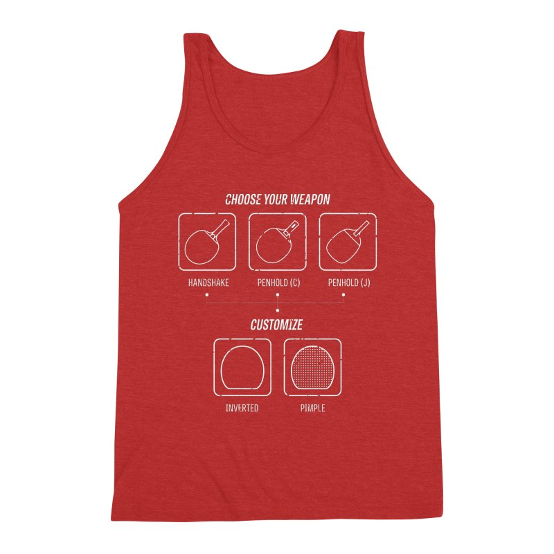 Choose Your Weapon Men's Triblend Tank by PingSunday's Table Tennis Merchandise.