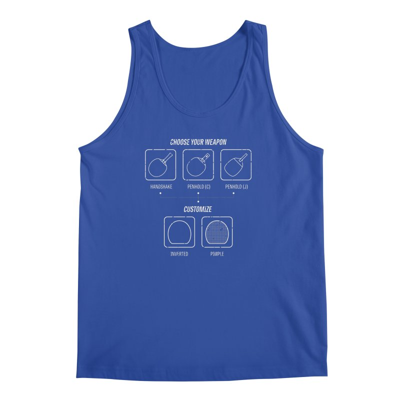 Choose Your Weapon Men's Regular Tank by PingSunday's Table Tennis Merchandise.