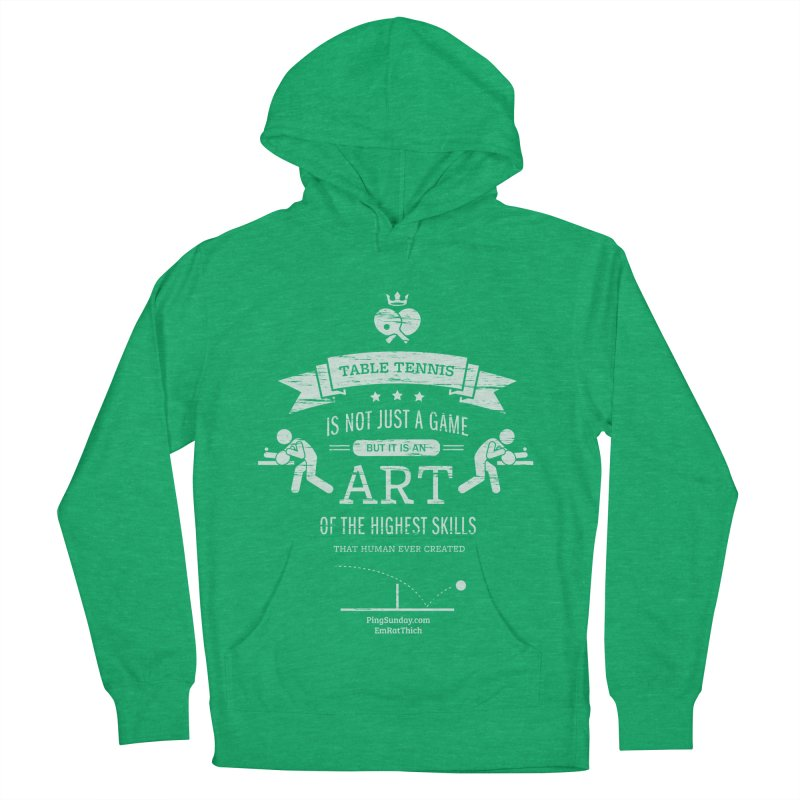 Table Tennis is Not Just a Game Women's French Terry Pullover Hoody by PingSunday's Table Tennis Merchandise.