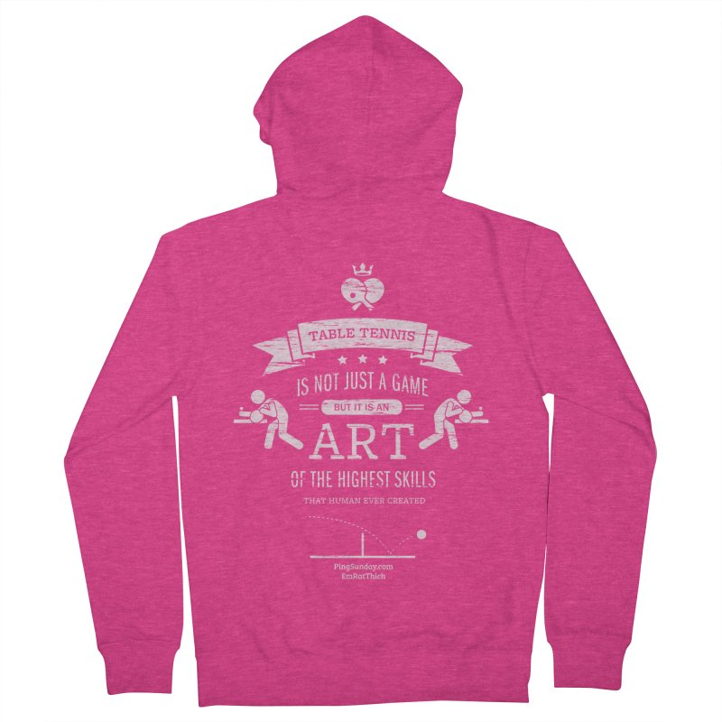 Table Tennis is Not Just a Game Women's Zip-Up Hoody by PingSunday's Table Tennis Merchandise.