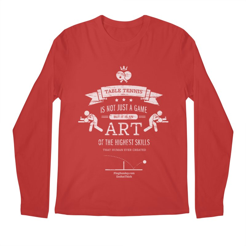 Table Tennis is Not Just a Game Men's Regular Longsleeve T-Shirt by PingSunday's Table Tennis Merchandise.