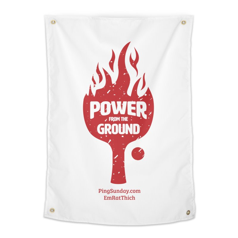 Power from the Ground Home Tapestry by PingSunday's Table Tennis Merchandise.