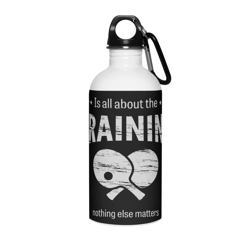 Is All About the Training Accessories Water Bottle by PingSunday's Table Tennis Merchandise.