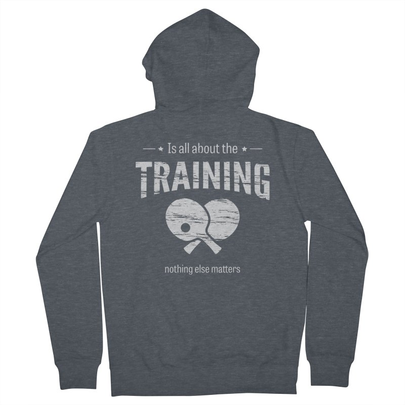 Is All About the Training Women's French Terry Zip-Up Hoody by PingSunday's Table Tennis Merchandise.