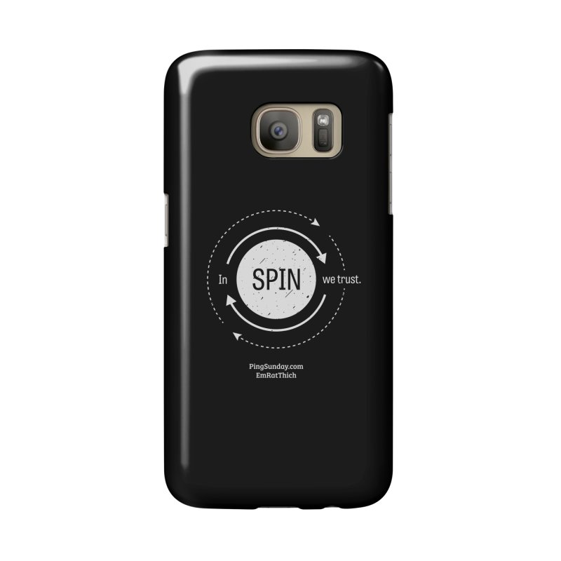 In Spin We Trust Accessories Phone Case by PingSunday's Table Tennis Merchandise.