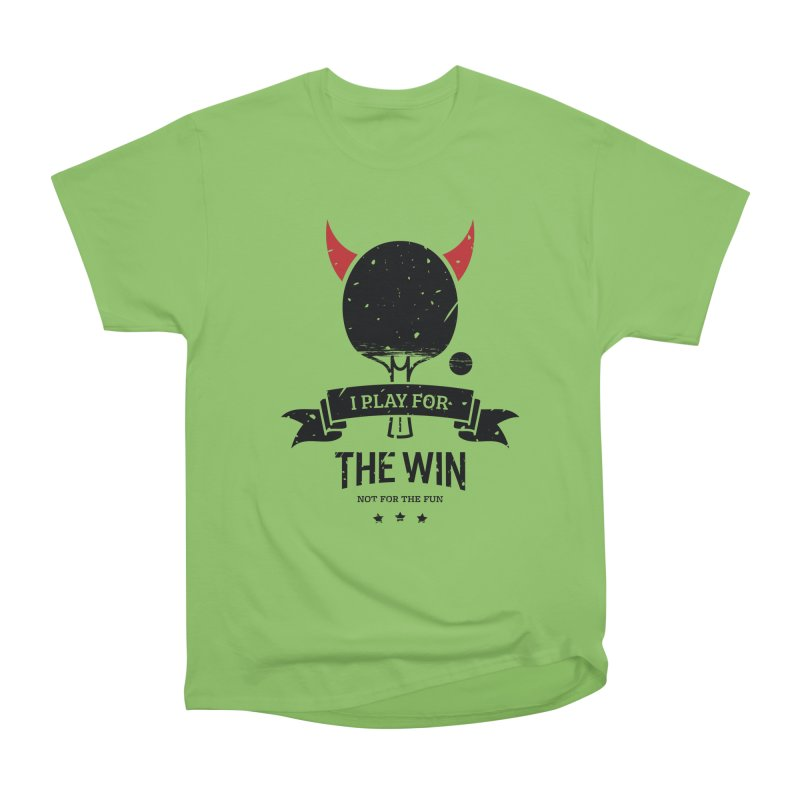 I Play for The Win, Not for The Fun Men's Heavyweight T-Shirt by PingSunday's Table Tennis Merchandise.