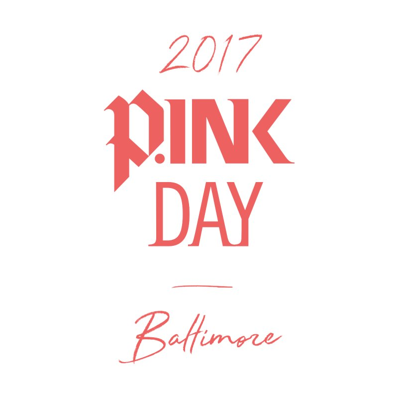 2017 P.ink Day Baltimore by P.INK—don't let breast cancer leave the last mark