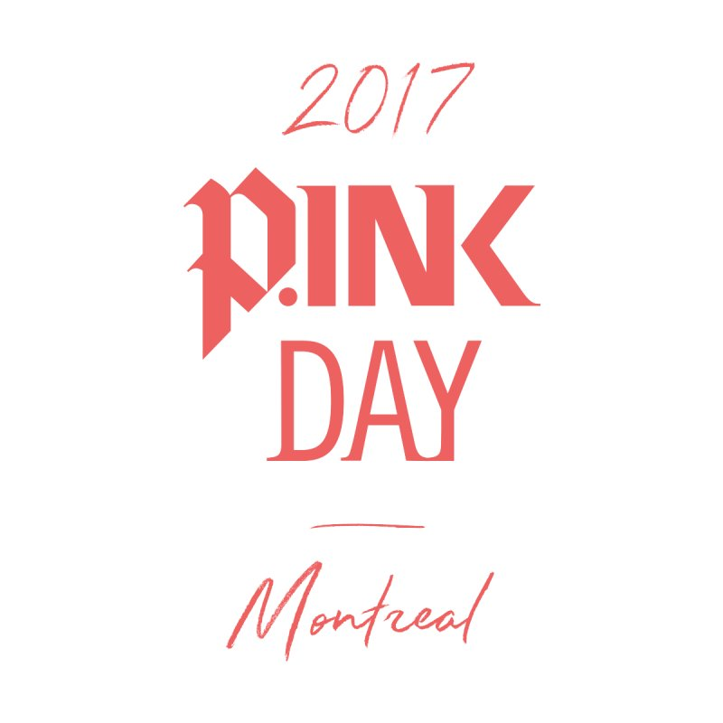 2017 P.ink Day Montreal by P.INK—don't let breast cancer leave the last mark