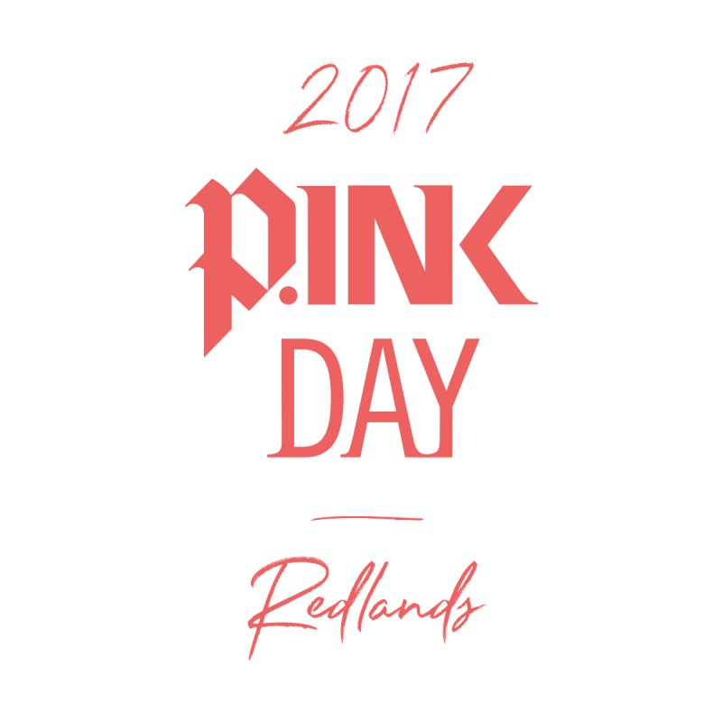 2017 P.ink Day Redlands by P.INK—don't let breast cancer leave the last mark