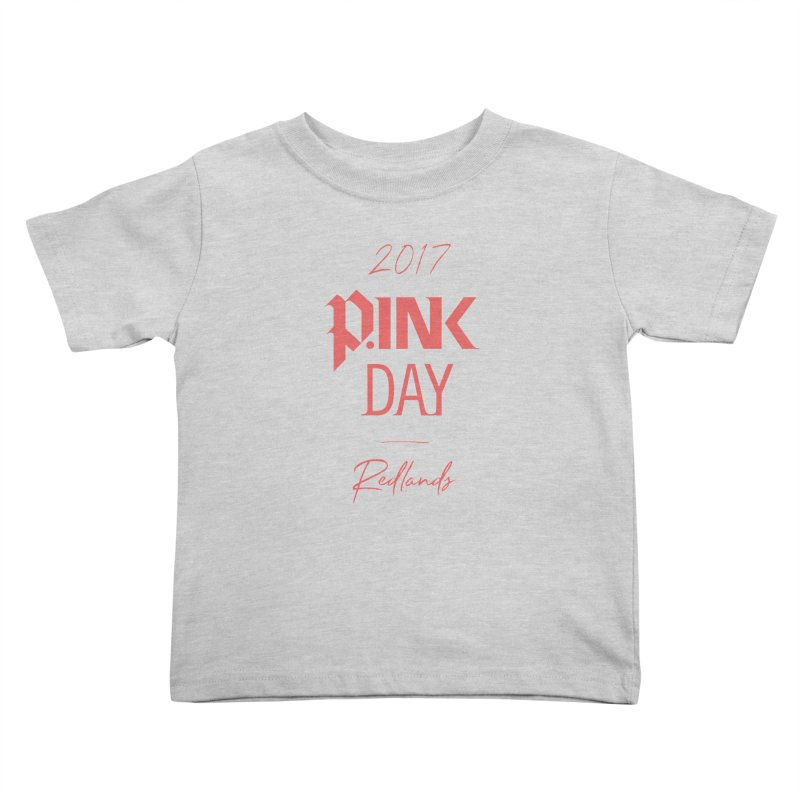 2017 P.ink Day Redlands Kids Toddler T-Shirt by P.INK—don't let breast cancer leave the last mark