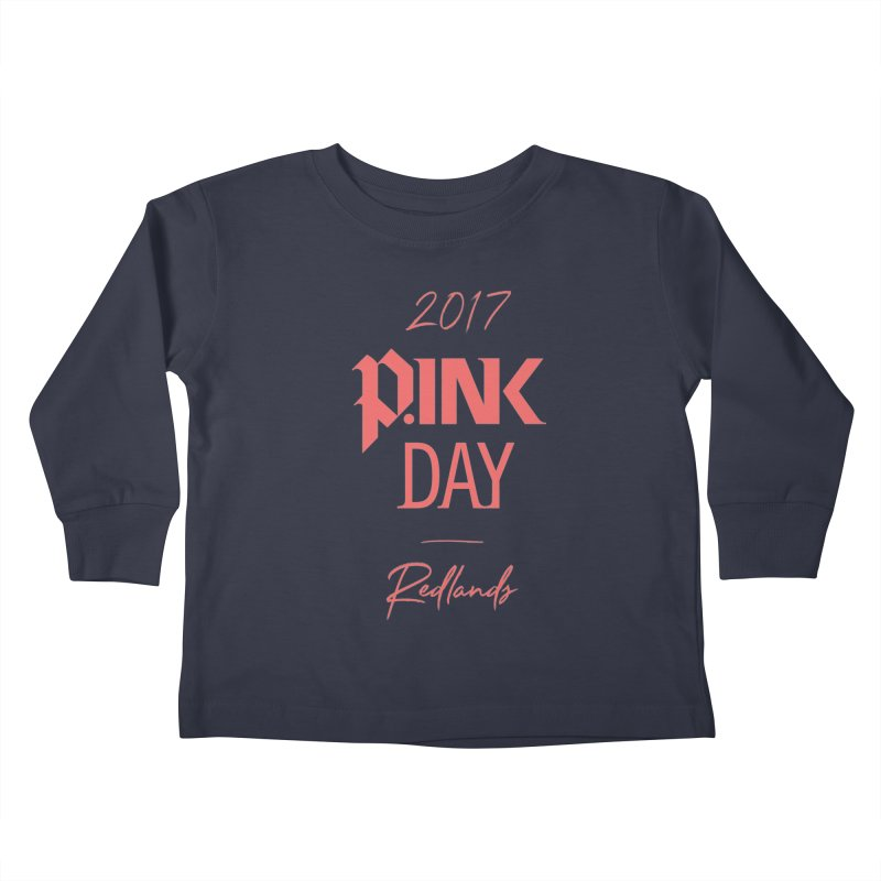 2017 P.ink Day Redlands Kids Toddler Longsleeve T-Shirt by P.INK—don't let breast cancer leave the last mark