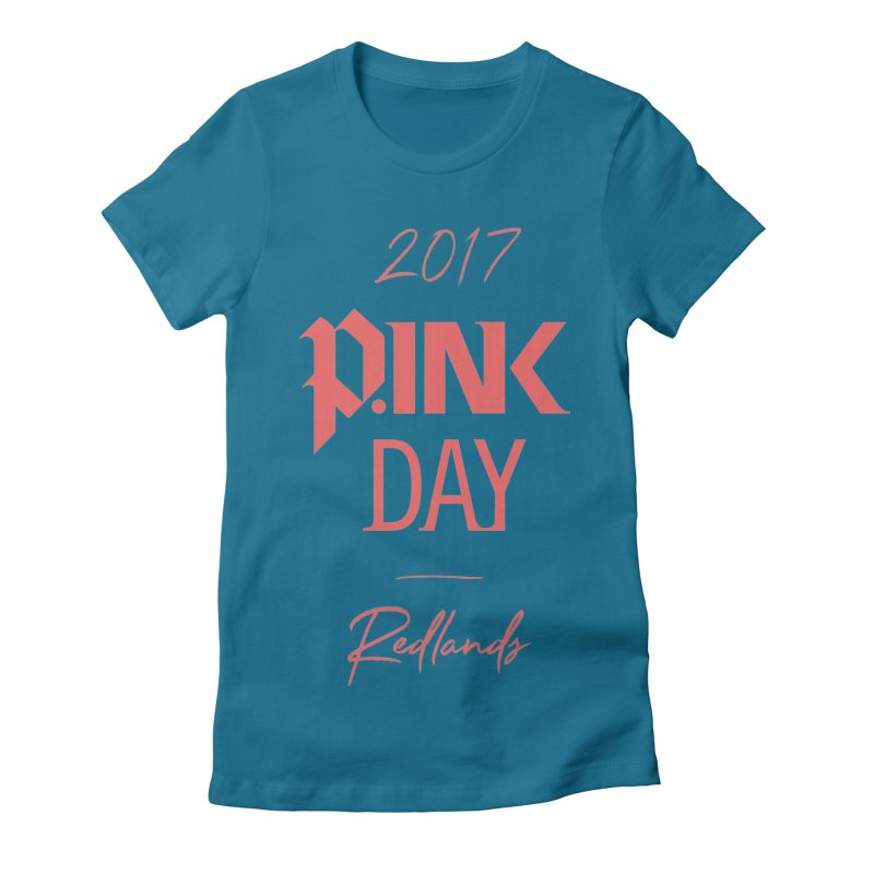 2017 P.ink Day Redlands Women's Fitted T-Shirt by P.INK—don't let breast cancer leave the last mark