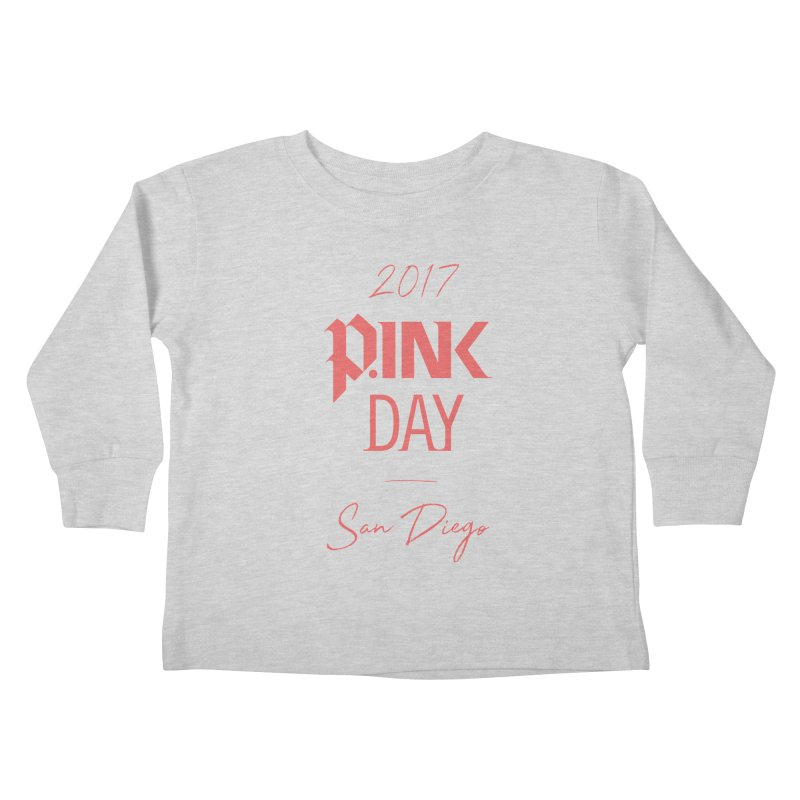 2017 P.ink Day San Diego Kids Toddler Longsleeve T-Shirt by P.INK—don't let breast cancer leave the last mark