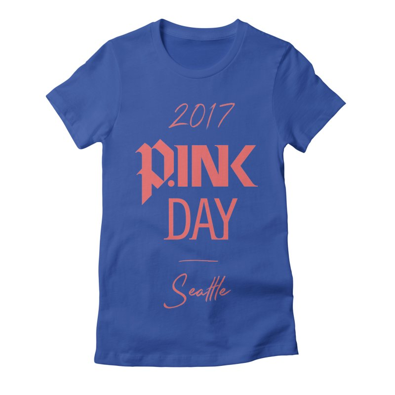 2017 P.ink Day Seattle Women's Fitted T-Shirt by P.INK—don't let breast cancer leave the last mark
