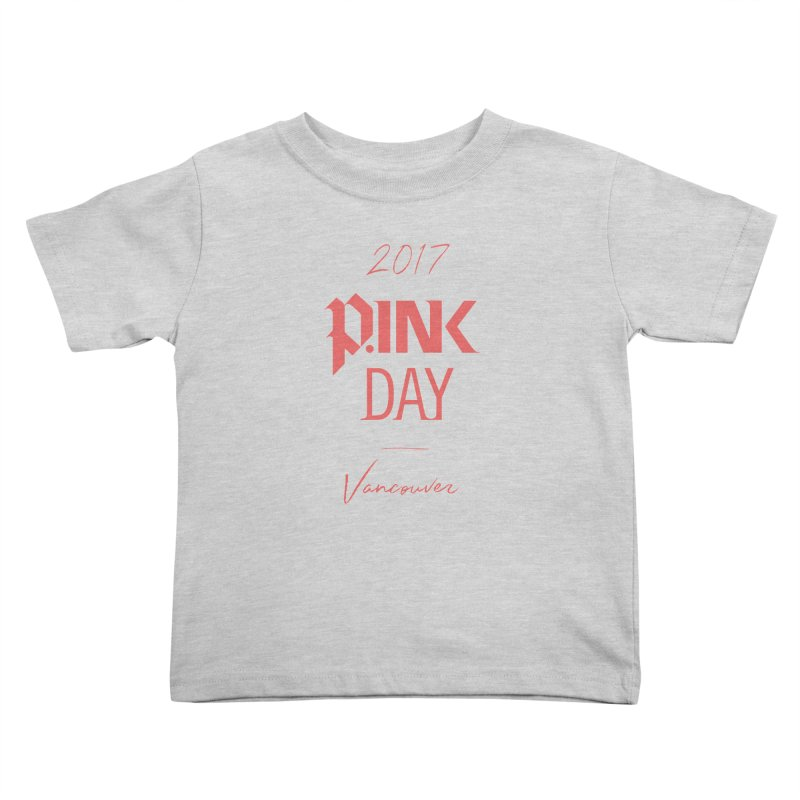 2017 P.ink Day Vancouver Island Kids Toddler T-Shirt by P.INK—don't let breast cancer leave the last mark