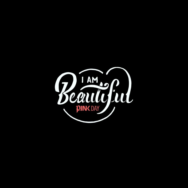 P.ink Day - I am Beautiful - Permanent Collection by P.INK—don't let breast cancer leave the last mark