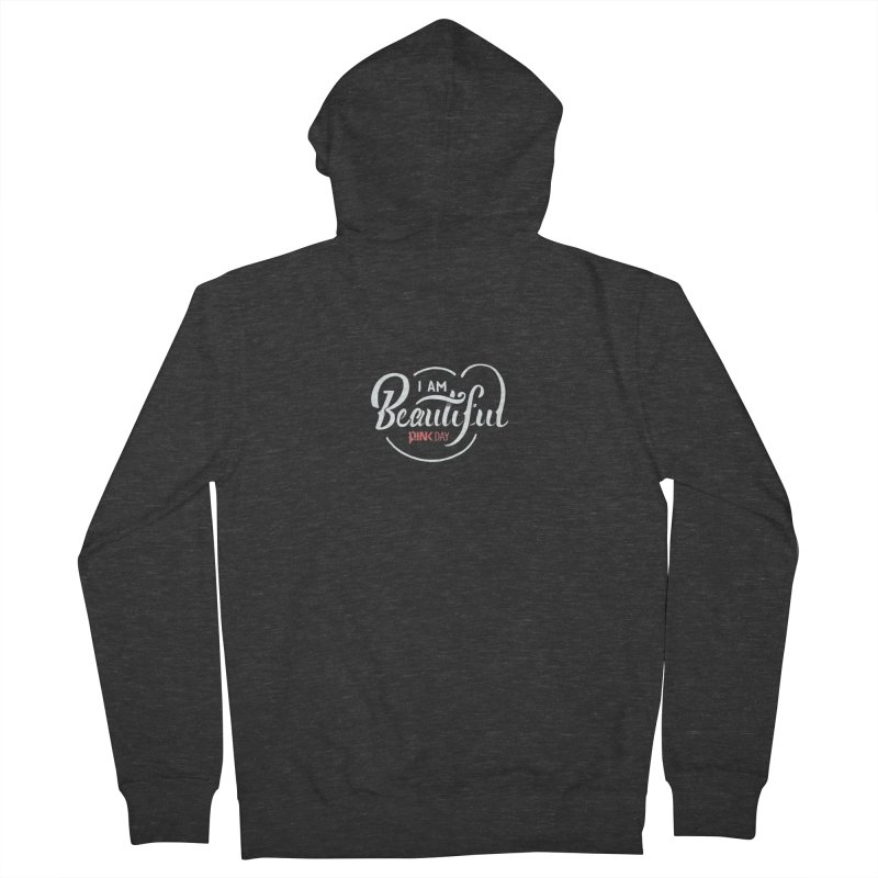 P.ink Day - I am Beautiful - Permanent Collection Men's Zip-Up Hoody by P.INK—don't let breast cancer leave the last mark