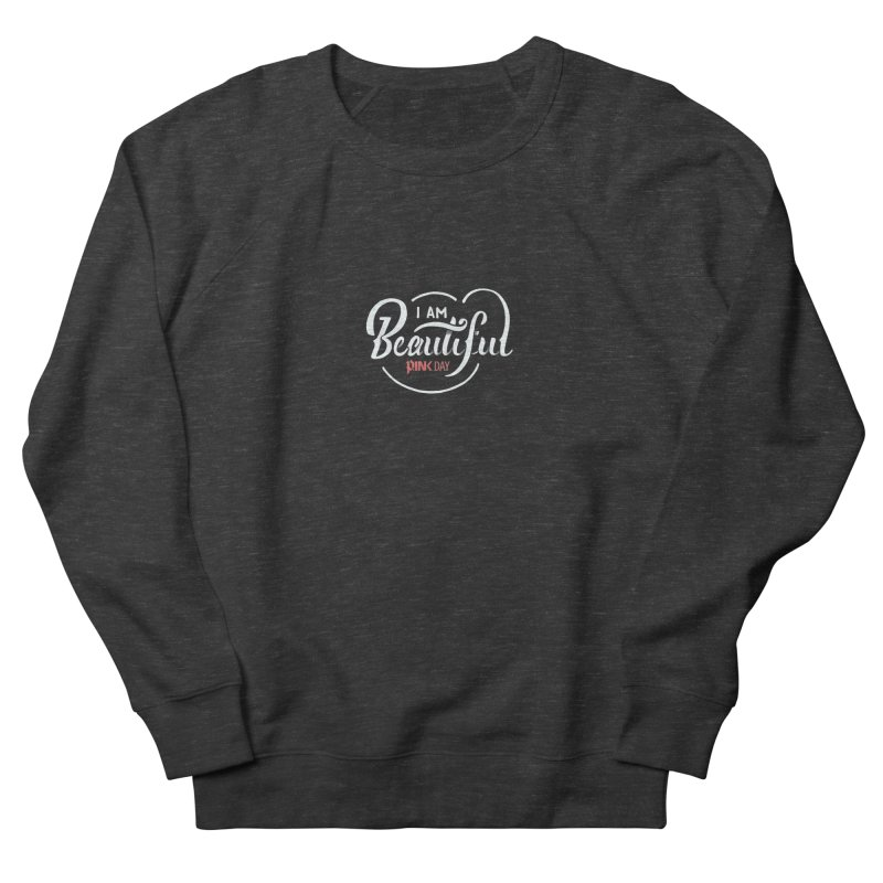 P.ink Day - I am Beautiful - Permanent Collection Men's Sweatshirt by P.INK—don't let breast cancer leave the last mark