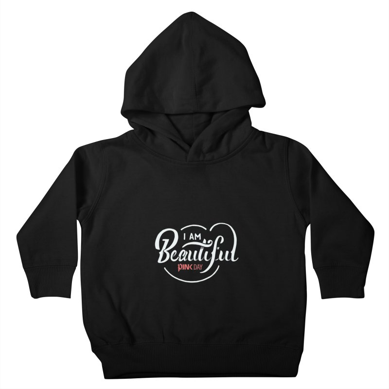P.ink Day - I am Beautiful - Permanent Collection Kids Toddler Pullover Hoody by P.INK—don't let breast cancer leave the last mark
